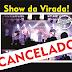 COMUNICADO! Após grandes estragos causados pelas chuvas, Prefeitura Cancela Show da Virada