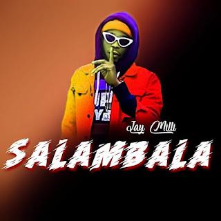 "[MUSIC] J. Milliana – ""Salambala"""