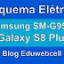 Esquema Elétrico Samsung Galaxy S8 Plus SM-G955F - Manual de Serviço