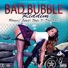 BAD BUBBLE RIDDIM – ALANZO RECORDS - 2019
