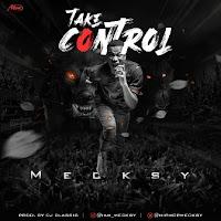 Mecksy - Take Control