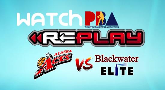 Video List: Alaska vs Blackwater game replay January 27, 2018 PBA Philippine Cup