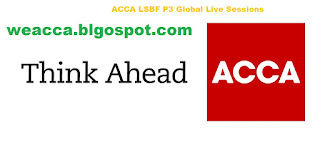 ACCA LSBF P3 Global Live Sessions   weacca.blogspot.com free acca study material