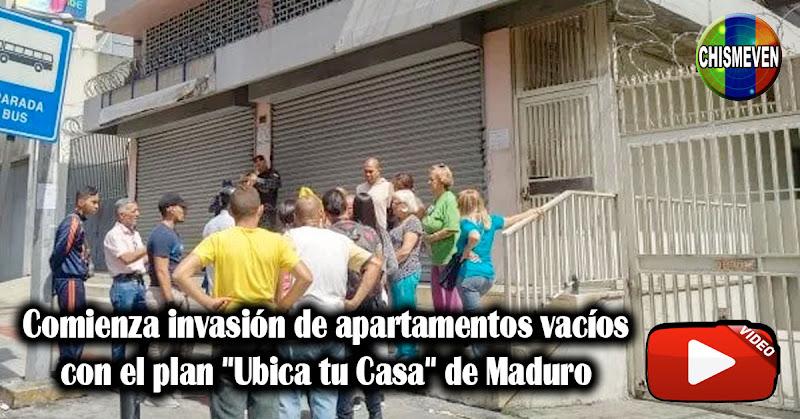 """Comienza invasión de apartamentos vacíos con el plan """"Ubica tu Casa"""" de Maduro"""