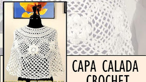 Capa Calada Crochet / Video Tutorial