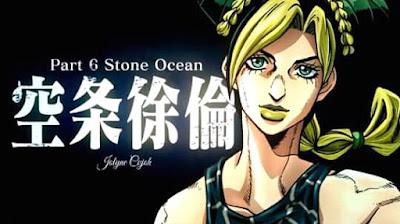 Resmi! Anime Jojo Part 6 (Stone Ocean) Telah Dikonfirmasi dan Siap Tayang