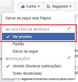 Como configurar para ver primeiro as publicações da página do Facebook ou receber notificações de novos posts.