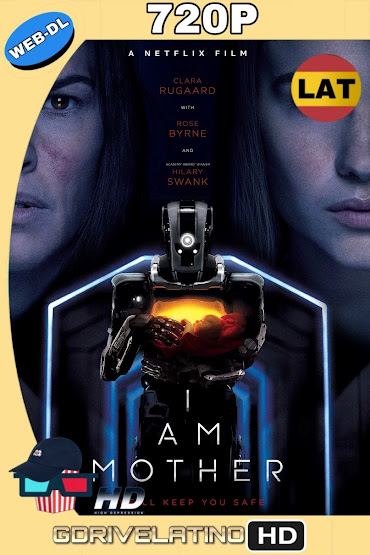 I Am Mother (2019) NF WEB-DL 720p Latino-Ingles MKV