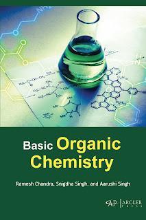 Basic Organic Chemistry by Snigdha Singh, Aarushi Singh & Ramesh Chandr