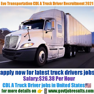 EVO Transportation and Energy Services CDL A Truck Driver Recruitment 2021-22