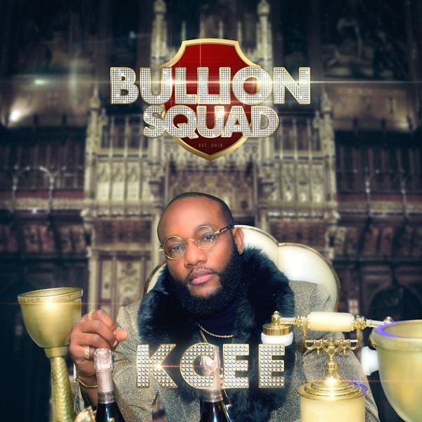 DOWNLOAD MP3 : Kcee - Bullion Squad