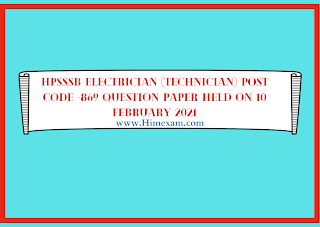 HPSSSB Electrician (Technician) POST CODE -869 Question Paper Held ON 10 february 2021
