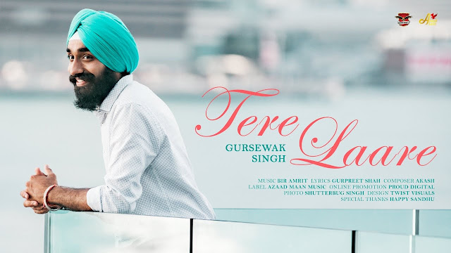 Tere Laare Lyrics - Gursewak Gursewak Singh    The Lyrics House