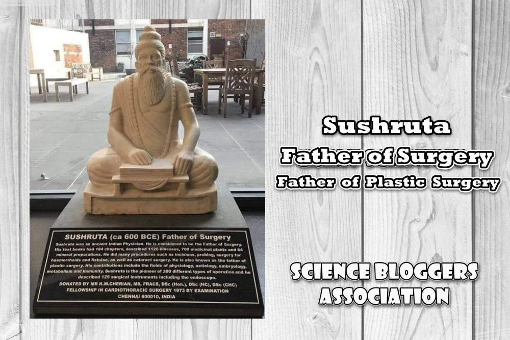 Sushruta : Father of Plastic Surgery
