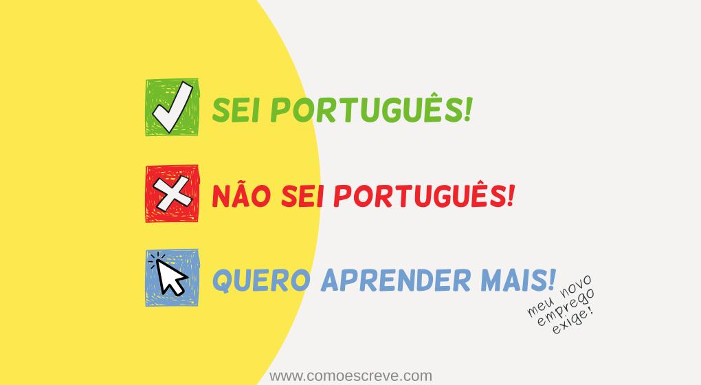 Quer conquistar um novo emprego? Aprenda português corretamente!