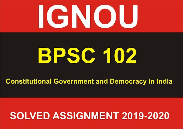 BPSC 102  Solved Assignment