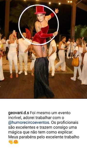 Comentario do cliente Geovani da Truss Cosmeticos SC no instagram de Humor e Circo Eventos.