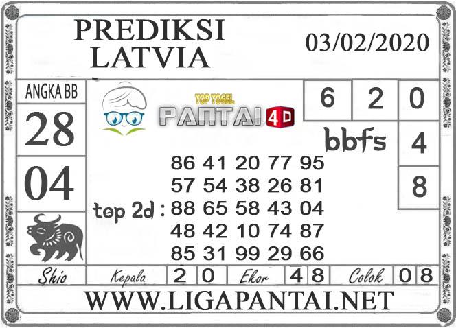 PREDIKSI TOGEL LATVIA PANTAI4D 03 FEBRUARI 2020