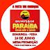 A Festa vai começar nesta  segunda-feira, 24 de junho, e a festa de preços baixo no aniversário Paraíba