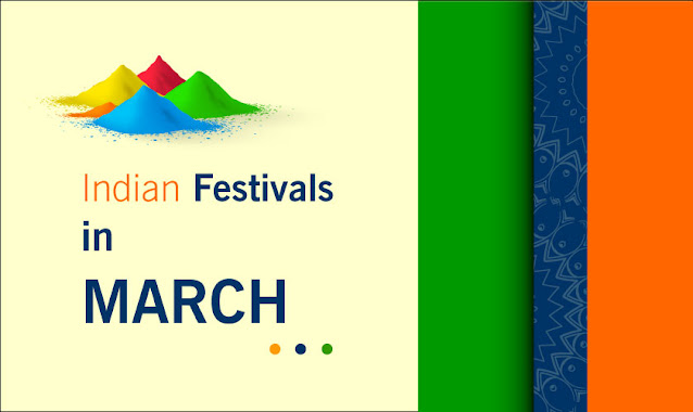 Indian Festivals in March