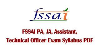 FSSAI PA, JA, Assistant Exam Syllabus 2021 2022