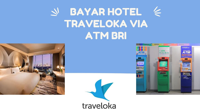 cara bayar hotel traveloka via atm bri