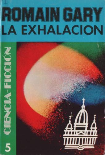 La Exhalación – Gary Romain