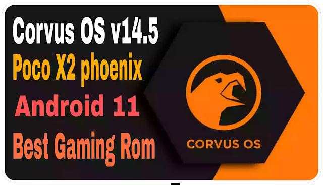 Corvus-OS-v-14.5-Mutate-Official-Android-11-Poco-X2-phoenix