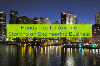 5 Handy Tips for Anyone Starting an Engineering Business