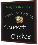 How To Make Carrot Cake Naiya S Recipes Simple Easy