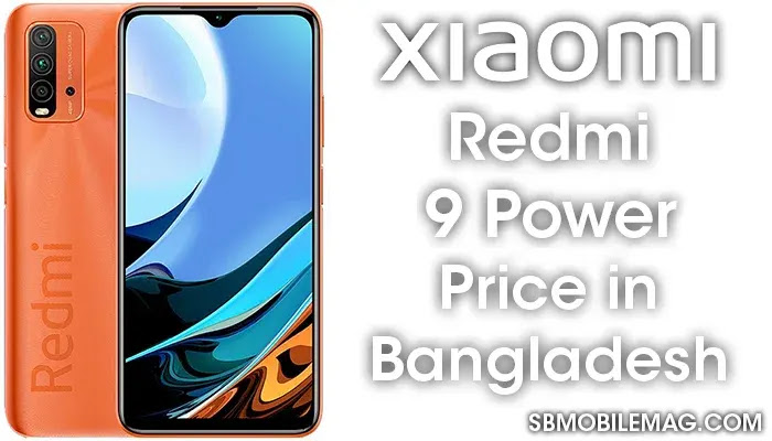 Xiaomi Redmi 9 Power, Xiaomi Redmi 9 Power Price, Xiaomi Redmi 9 Power Price in Bangladesh