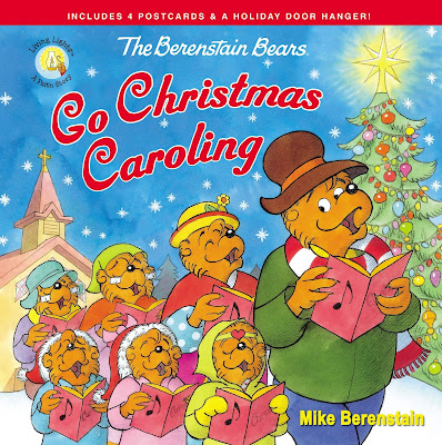 The Berenstain Bears Go Christmas Caroling by Mike Berenstain