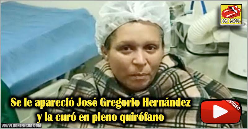 Se le apareció José Gregorio Hernández y la curó en pleno quirófano