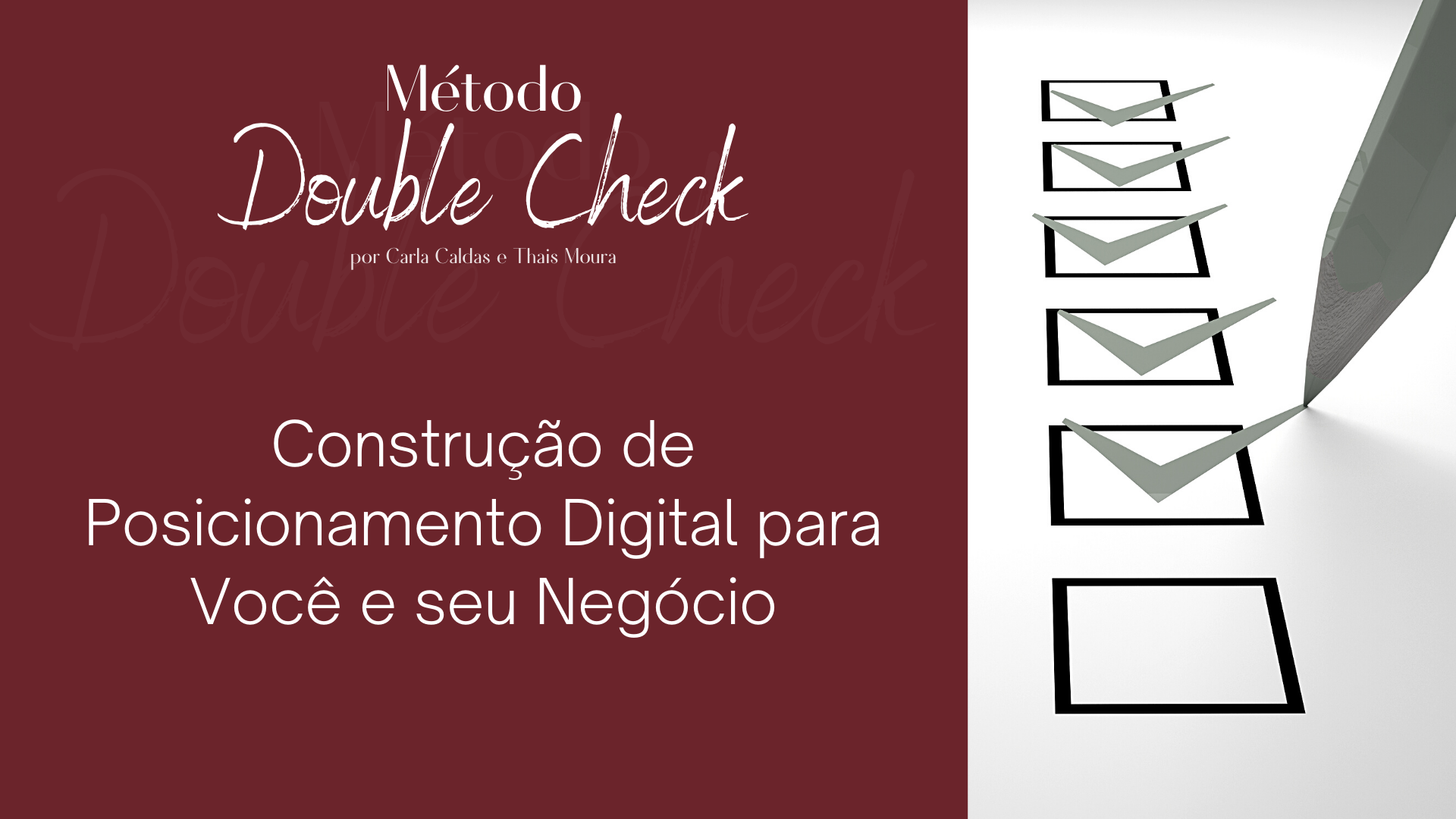 """Double Check - Construção de Posicionamento Digital para você e seu negócio"""""""