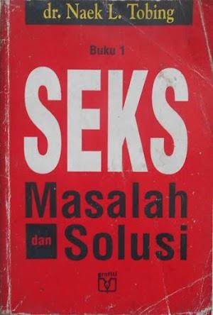 Seks, Masalah dan Solusi Buku 1