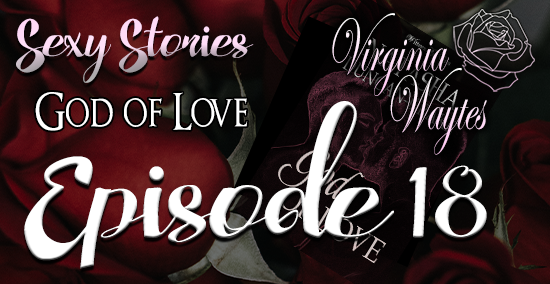 Sexy Stories 18 - God of Love