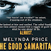 Book Blitz - Excerpt & Giveaway - The Good Samaritan by Melynda Price