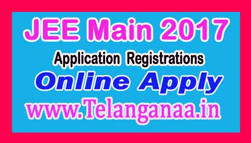 JEE Main 2017 Application Online Apply