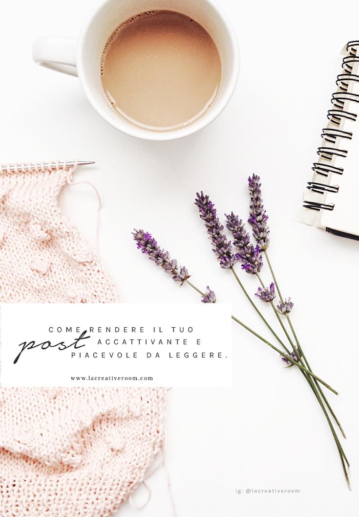 Ecco come rendere piacevole un post e mantenere l'attenzione dei tuoi lettori. Thanks for sharing ♥