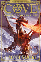 Mysteries of Cove: Fires of Revolution Book 1 by J. Scott Savage