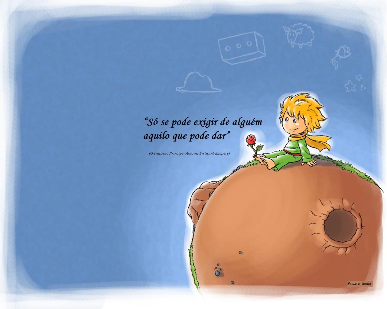 Pense E Sonhe Viva Frases De O Pequeno Principe Antoine De Saint