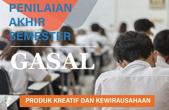 Soal dan Pembahasan UAS/PAS Produk Kreatif dan Kewirausahaan Kelas XII Semester Gasal