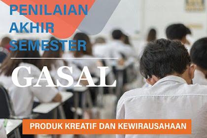 Soal dan Pembahasan UAS/PAS Produk Kreatif dan Kewirausahaan Kelas XII Semester Gasal Bagian 2