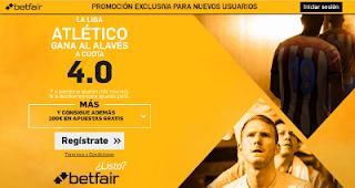 betfair supercuota 4 Atletico gana Alaves Liga 21 agosto