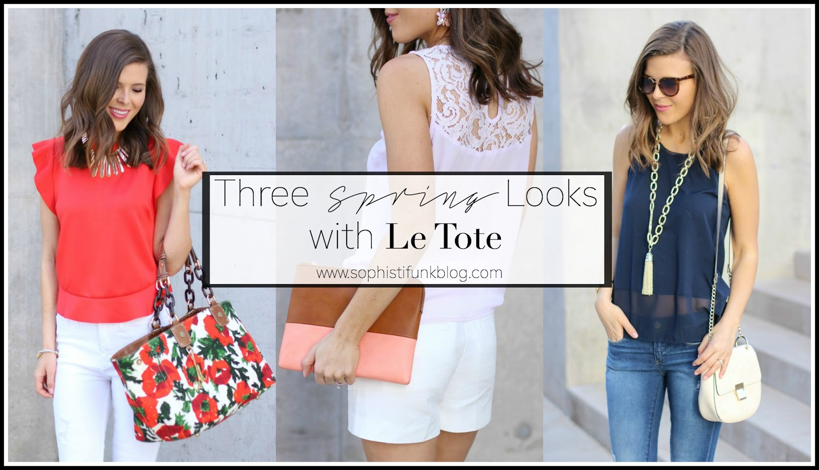 Three Spring Looks with Le Tote