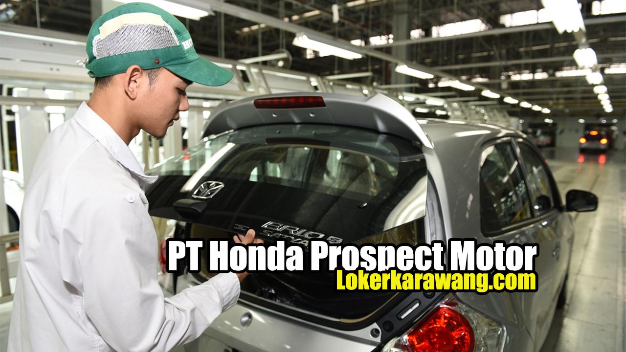 Lowongan Kerja Operator Produksi  Staff PT Honda Prospect Motor Karawang 2020 - LOKER KARAWANG FEBRUARI 2020 Maret 2020