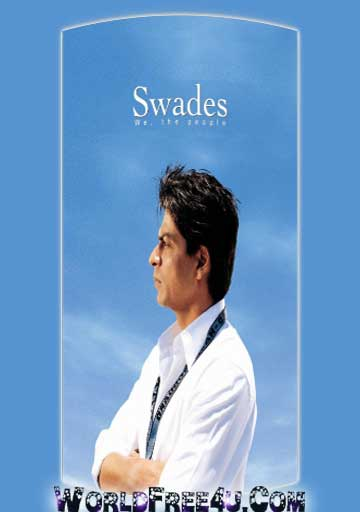 Poster Of Bollywood Movie Swades (2004) 300MB Compressed Small Size Pc Movie Free Download worldfree4u.com