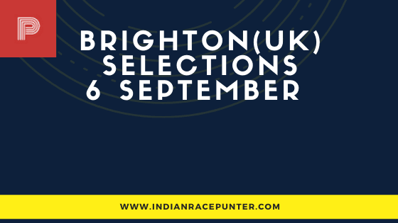 Brighton UK Race Selections 5 September