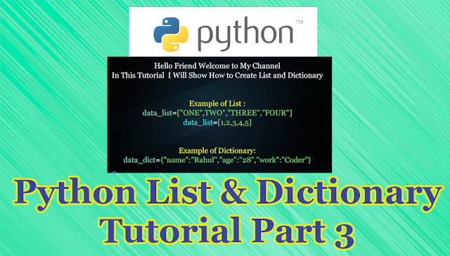 Python List and Dictionary Tutorial Part 3