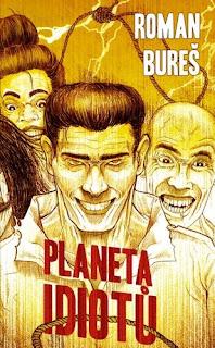 Planeta idiotů od Romana Bureše a nakladatelství Epocha
